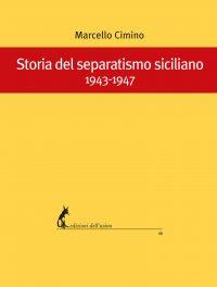 Storia del separatismo siciliano 1943-1947