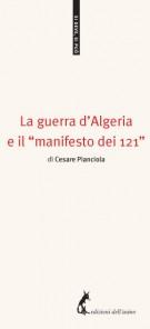 """La guerra d'Algeria e il """"manifesto dei 121"""""""