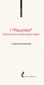 "I ""Piacentini"". Storia di una rivista (1962-1980)"