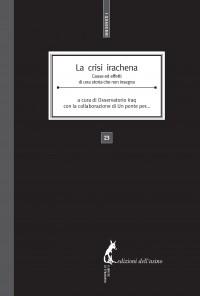 La  crisi  irachena. Cause ed effetti di una storia che non insegna (eBook)