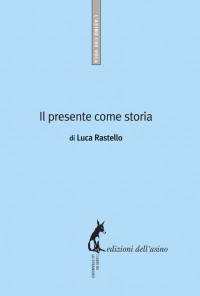 Il presente come storia (ebook)